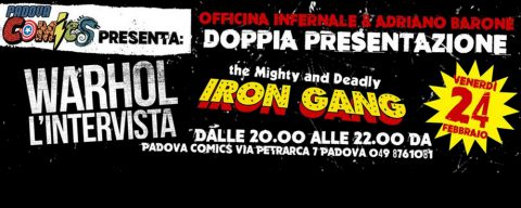 """The might and deadly Iron gang"" e Warhol l'intervista"": doppia presentazione"