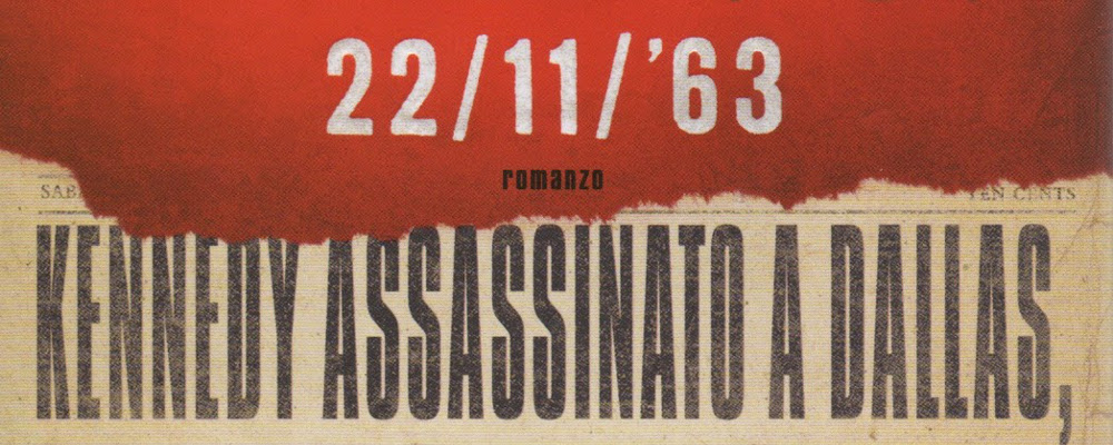 22-11-63-romanzo-by-Stephen-King