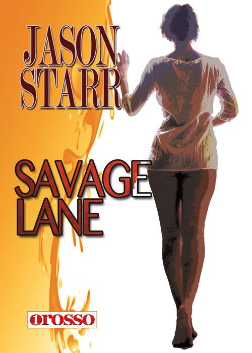 Savage-lane-di-jason-starr-recensione