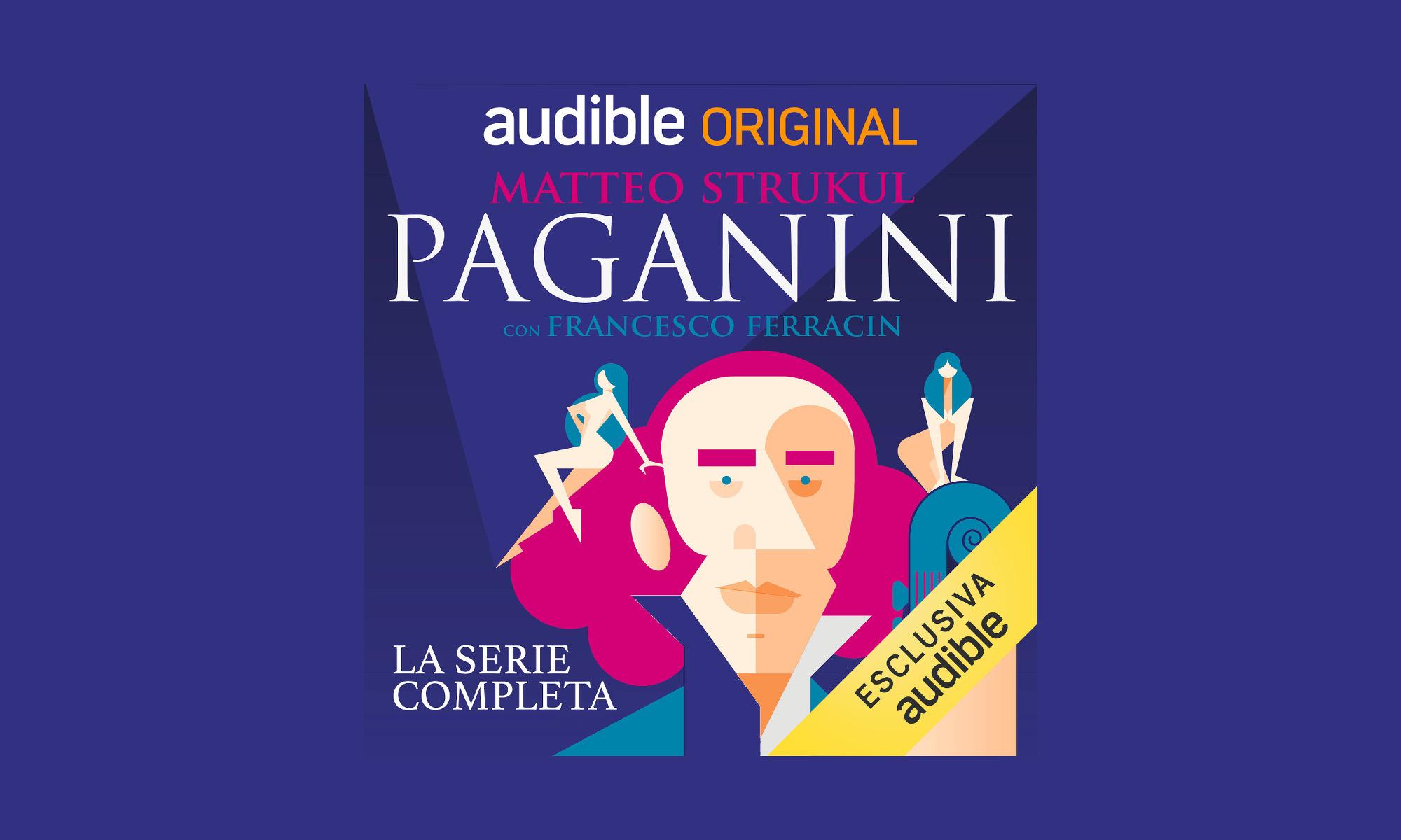 Paganini, la nuova serie Audible Original scritta da Matteo Strukul con Francesco Ferracin