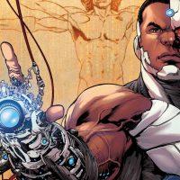 DC Extended Universe, la Rinascita degli Dei Cyborg