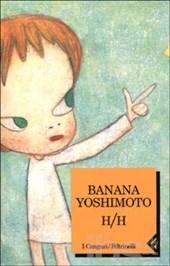 HH di banana yoshimoto la recensione