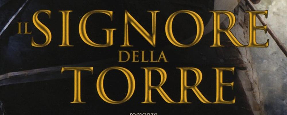 Il Signore della Torre recensione featured