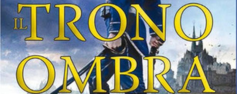 Il Trono Ombra, la recensione featured