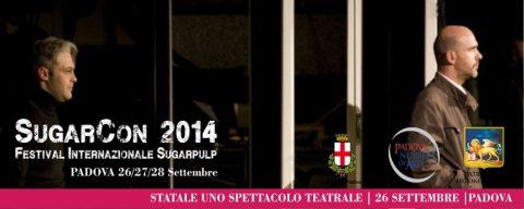 Novità SugarCon 2014: Statale, show teatrale