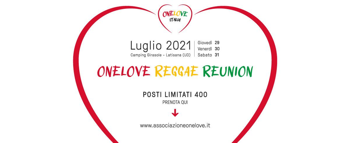 One Love Reggae Reunion, appuntamento dal 29 al 31 Luglio al Camping Girasole di Lignano Sabbiadoro per una full immersion di musica e divertimento.