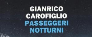 Passeggeri notturni di Giancarlo Carofiglio