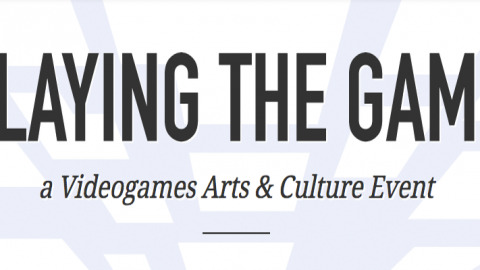 PLAYING THE GAME: Videogiochi indipendenti in dialogo con arti e culture