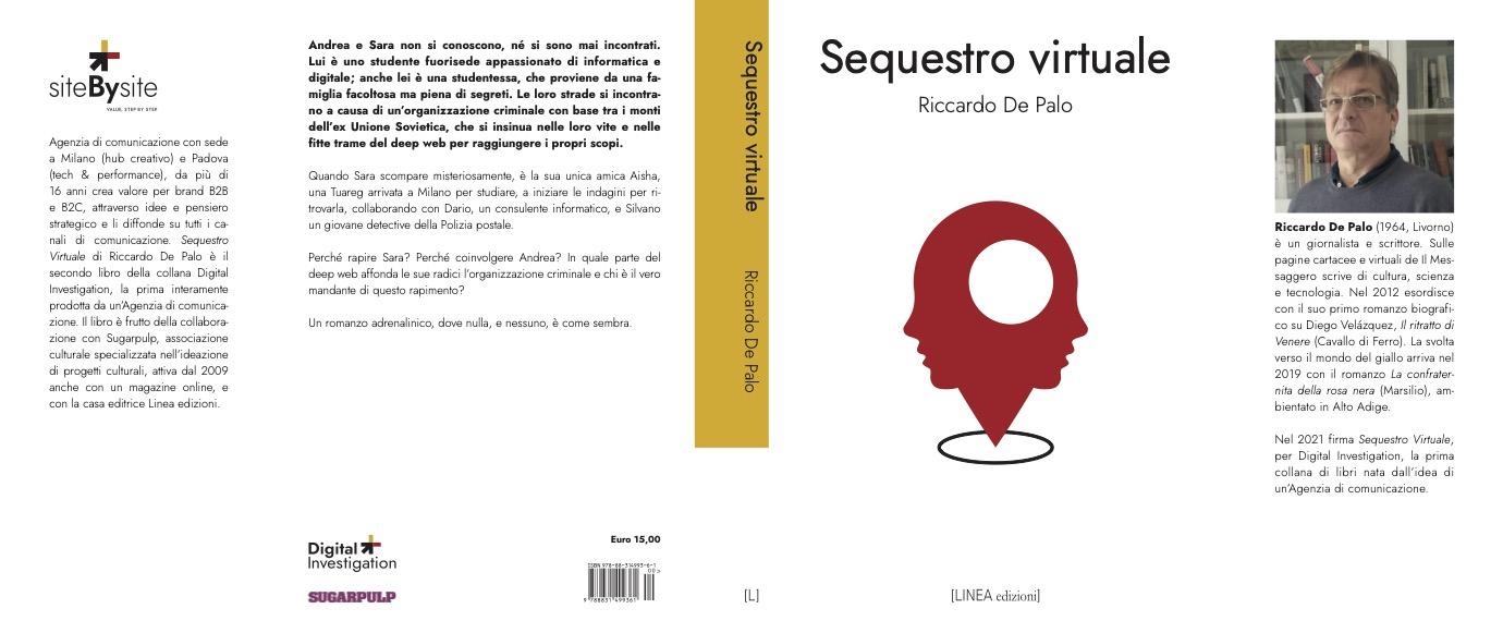 Presentato alla Mostra del Cinema di Venezia Sequestro Virtuale il nuovo romanzo della collana Digital Investigation prodotta da site By site e pubblicata da LINEA edizioni.