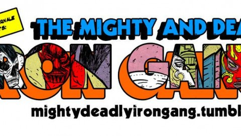 The Mighty and Deadly Iron Gang, la recensione