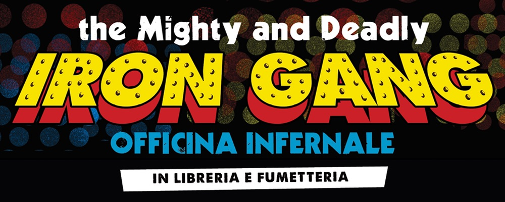 The might and deadly Iron gang e Warhol l intervista doppia presentazione