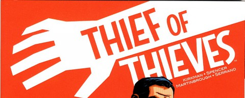 Thief of Thieves – Mollo tutto