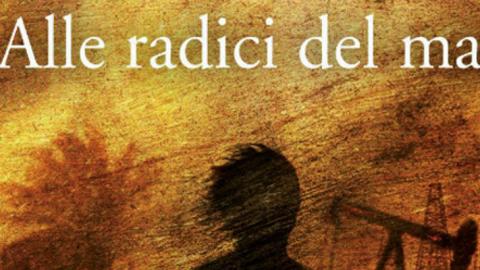 Alle radici del male, la recensione di Fulvio Luna Romero