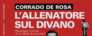 L' allenatore sul divano di Corrado De Rosa