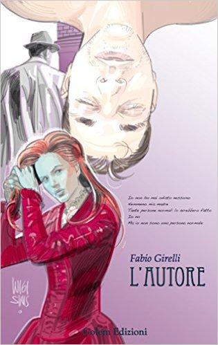 L'autore di Fabio Girelli, la recensione di Daniele Cutali