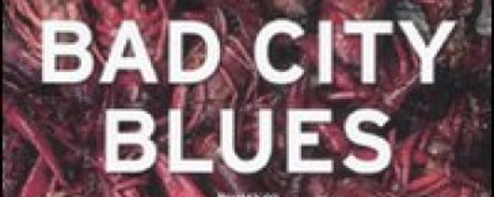 bad-city-blues-featured
