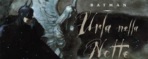 batman-urla-nella-notte-recensione-featured