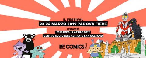 BE COMICS! Arriva a Padova la terza edizione il 23 e 24 marzo