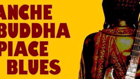 Anche a Buddha piace il Blues