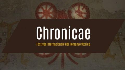 Al via la quinta edizione di Chronicae, Festival Internazionale del Romanzo Storico