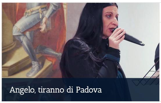 Angelo tiranno di Padova, reading di Silvia Gorgi