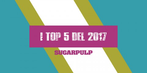 Libri, Film, Serie TV, Comics e Games i TOP 5 del 2017