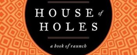 House of Holes, la recensione