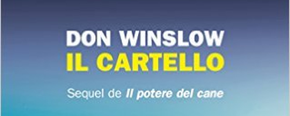 il-cartello-don-winslow-recensione-sugarpulp-featured