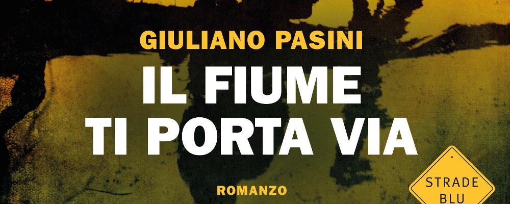 il-fiume-ti-porta-via-giuliano-pasini-recensione-featured