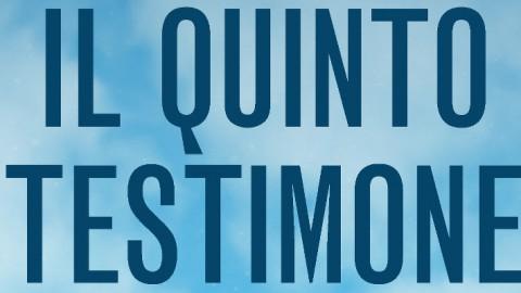 Il quinto testimone, la recensione di Fulvio Luna Romero