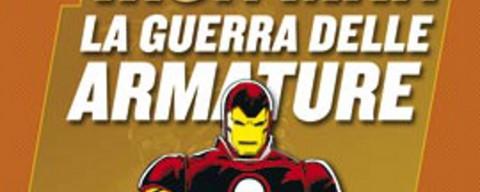 Iron Man –  La Guerra delle Armature