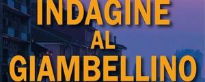 Indagine al Giambellino, la recensione di Giulia Mastrantoni del romanzo di Matteo di Giulio pubblicato da Fratelli Frilli Editore.