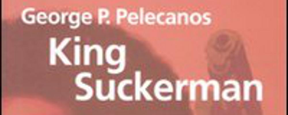king-suckerman-pelecanos