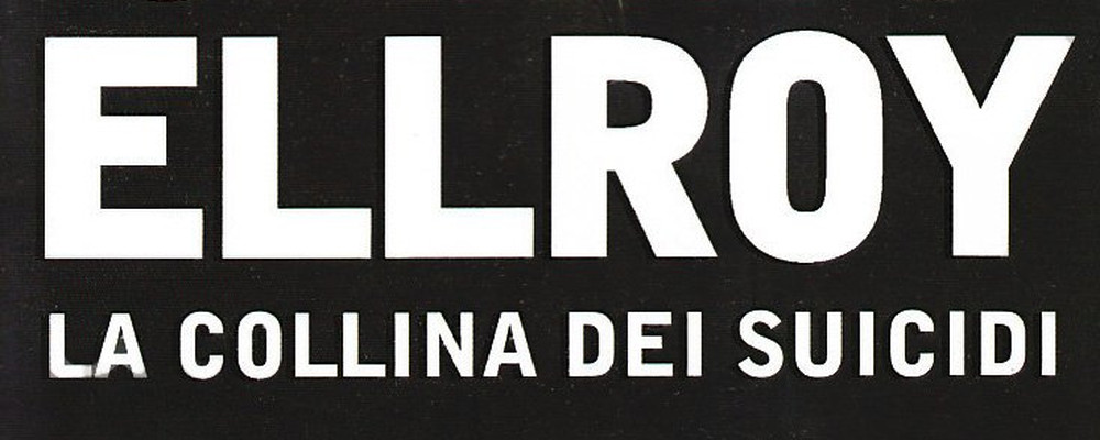 la-collina-dei-suicidi-james-ellroy-recensione-featured