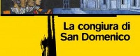 La congiura di San Domenico, recensione
