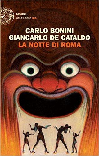 la-notte-di-roma-bonini-de-cataldo-recensione-sugarpulp