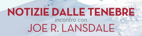 Joe Lansdale a Cortina martedì 13 maggio per Una Montagna di Libri