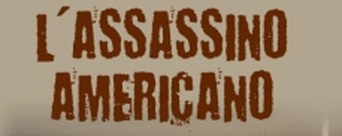 L'assassino americano, la recensione