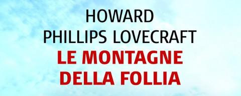 Le montagne della Follia, la recensione
