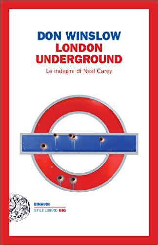 London Underground di Don Winslow, la copertina