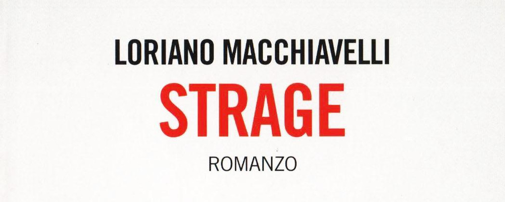 loriano-macchiavelli-strage-featured