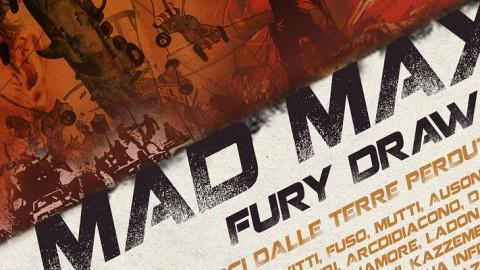 Vicenza, sabato 20 si inaugura MAD MAX FURY DRAW