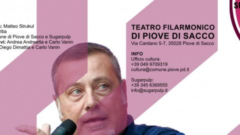 L'epopea noir di Massimo Carlotto: sabato sera al Teatro Filarmonico di Piove di Sacco