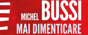 Mai dimenticare di Michel Bussi, la recensione di Federica Belleri del giallo dell'autore francese pubblicato da Edizioni e/o.