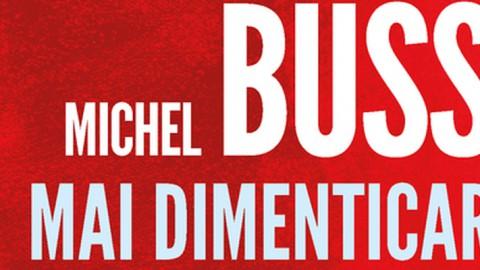 Mai dimenticare di Michel Bussi, la recensione