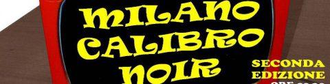 Milano Calibro Noir II Edizione