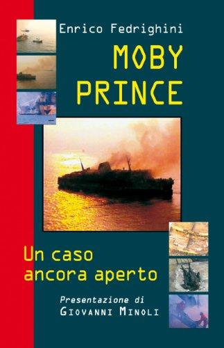 Moby Prince, un caso ancora aperto
