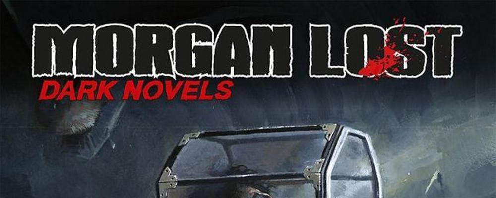 Morgan Lost Dark Novels, un nuovo inizio per Morgan Lost