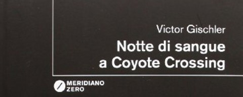 Notte di sangue a Coyote Crossing