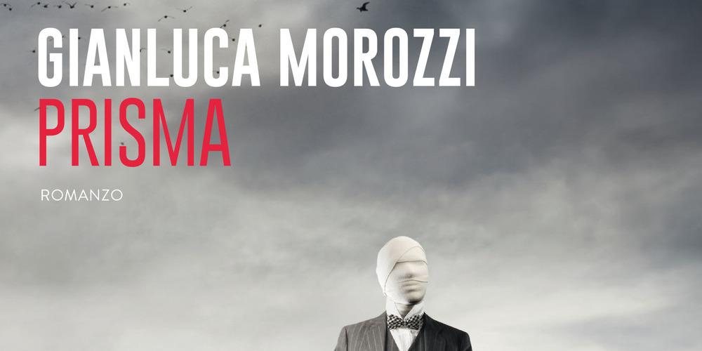 Prisma, la recensione di Pierluigi Porazzi del nuovo romanzo di Gianluca Morozzi, un bel giallo ambientato nel modo dei maghi di provincia.
